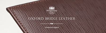 OXFORD BRIDLE LEATHER COLLECTION